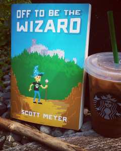 Book Review of Off to be the Wizard by Scott Meyer