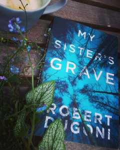 Book Review of My Sister's Grave by Robert Dugoni