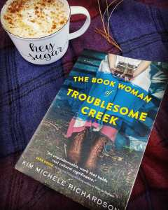 Book Review The Book Woman of Troublesome Creek by Kim Michele Richardson