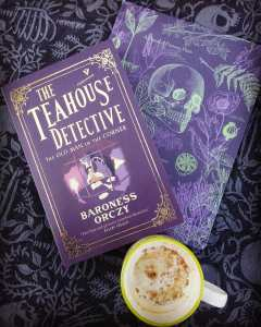 Book Review The Teahouse Detective by Baroness Orczy